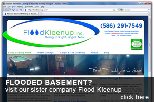 visit our sister company Flood Kleenup for your water damage restoration needs