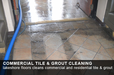 lakeshore floors cleans commercial and residential tile & grout